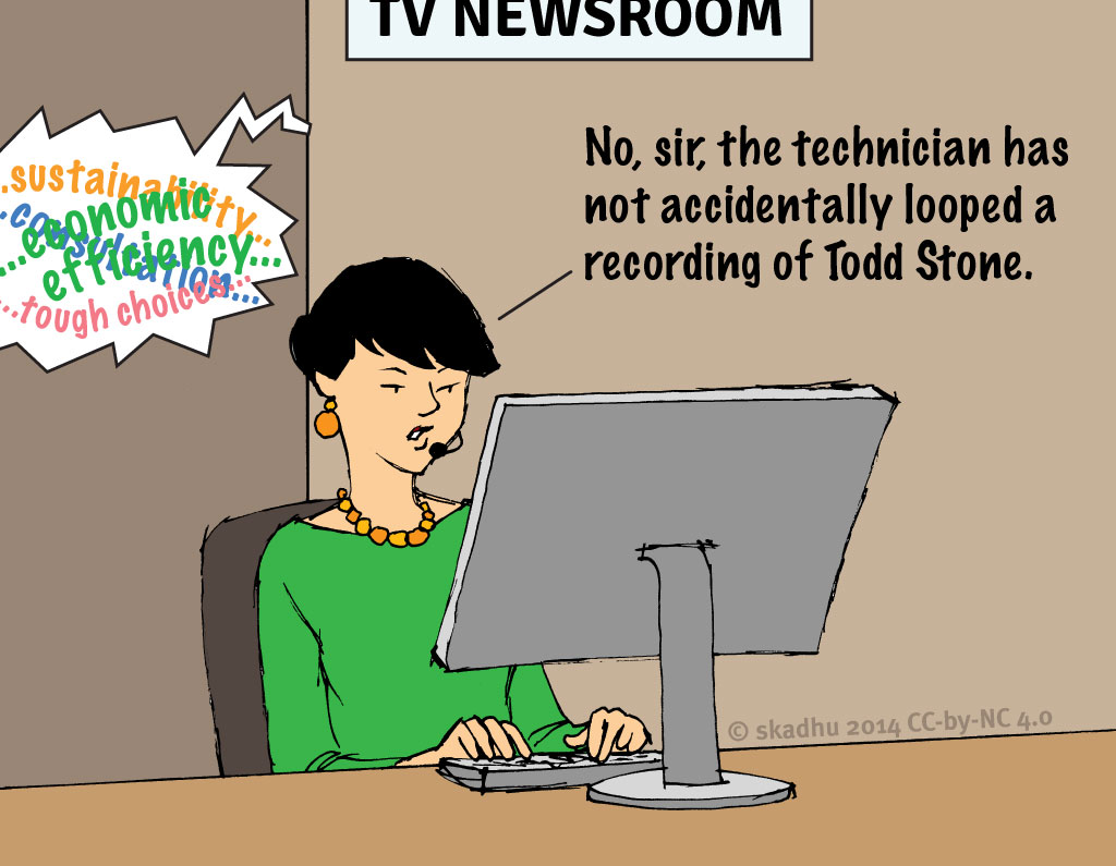 Cartoon: No, sir, the technician has not accidentally looped a recording of Todd Stone.